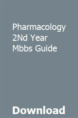 Pharmacology 2Nd Year Mbbs Guide pdf download full online