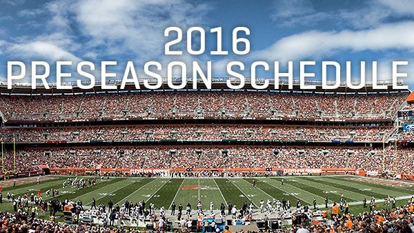 Dates, times set for 2016 Browns preseason schedule