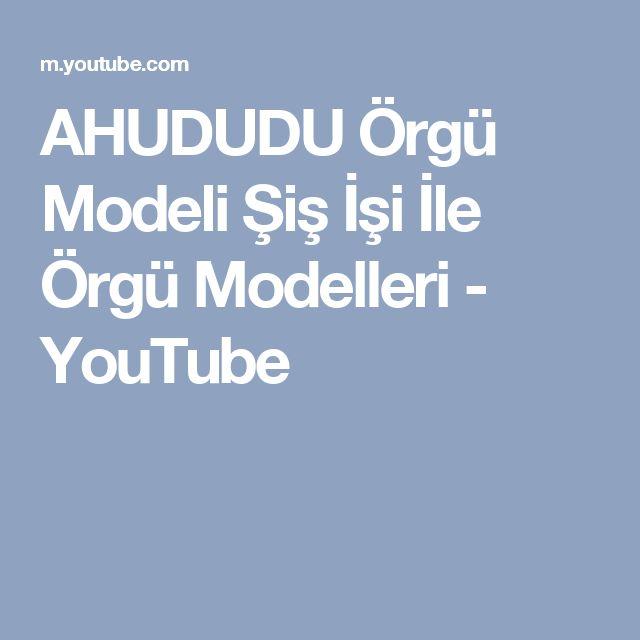 AHUDUDU Örgü Modeli Şiş İşi İle Örgü Modelleri - YouTube