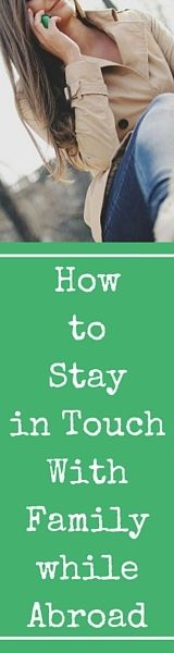 How To Stay in Touch with Family while Abroad (scheduled via http://www.tailwindapp.com?utm_source=pinterest&utm_medium=twpin&utm_content=post29717656&utm_campaign=scheduler_attribution)