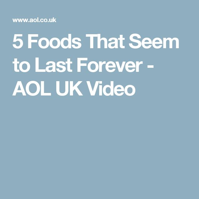 5 Foods That Seem to Last Forever - AOL UK Video