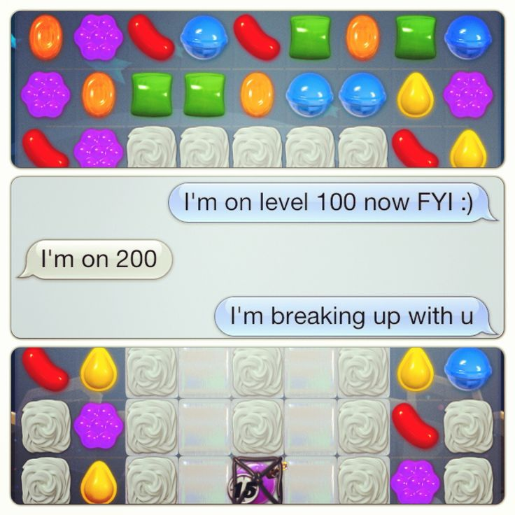 Candy crush humor  @taylorvadivia when she and someone are playing Tetris battle
