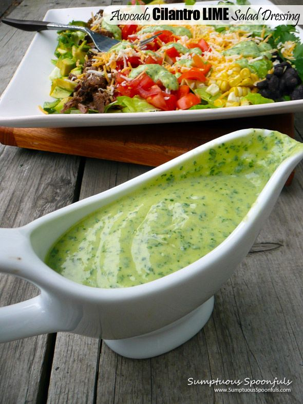 Avocado Cilantro Lime Salad Dressing ~ Sumptuous Spoonfuls #salad #dressing #recipe