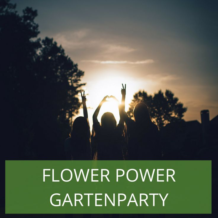 37 best Flower Power Gartenparty - Mottoparty Ideen images on
