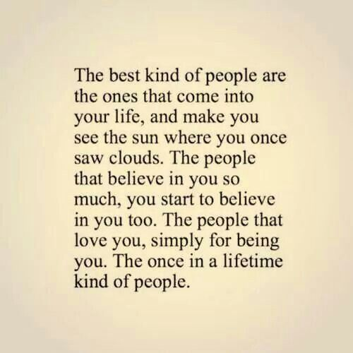 You are a Once in a life time ♡