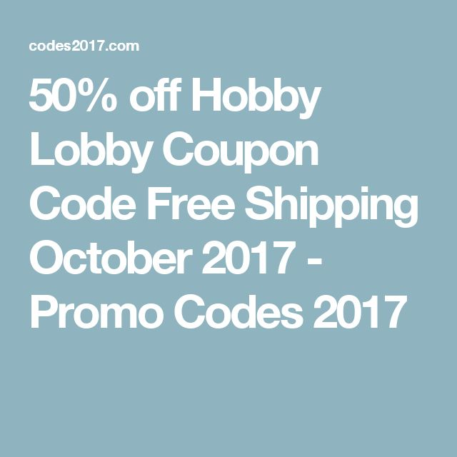 Best 25 hobby lobby coupon 50 ideas on pinterest hobby lobby 50 off hobby lobby coupon code free shipping october 2017 promo codes 2017 fandeluxe Choice Image