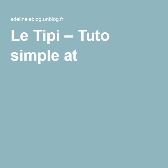 Le Tipi – Tuto simple at