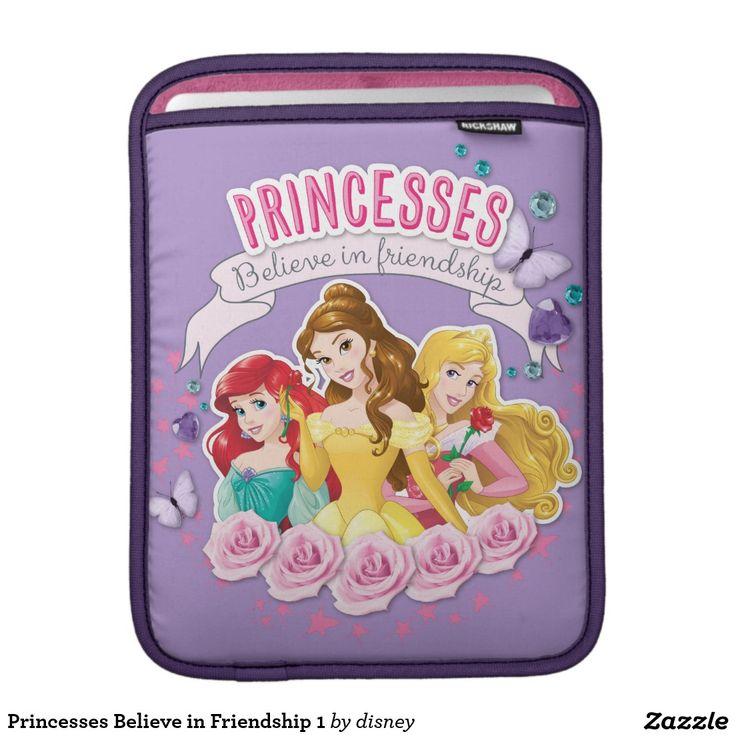 Princesses Believe in Friendship 1 Sleeve For iPads #funda #sleeve