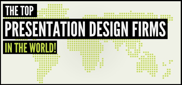 The Top Presentation Design Firms in the World