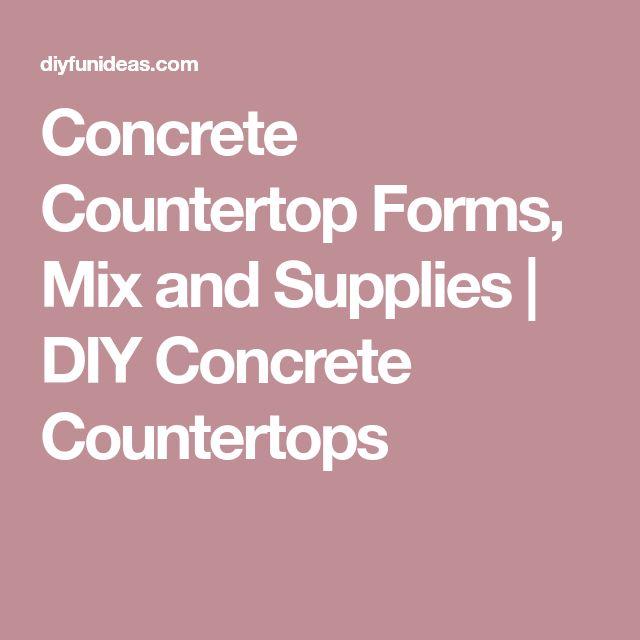 Concrete Countertop Forms, Mix and Supplies | DIY Concrete Countertops