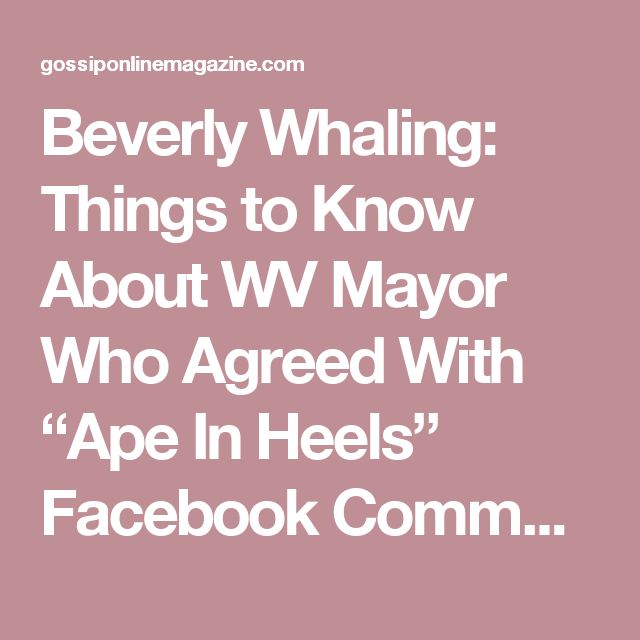 "Beverly Whaling: Things to Know About WV Mayor Who Agreed With ""Ape In Heels"" Facebook Comment About Michelle Obama - Gossip Online Magazine"