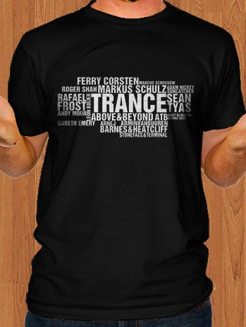 Top DJ Trance T-Shirt. From: $20