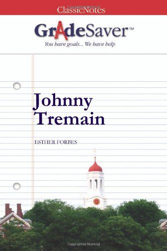 34 best johnny tremain images on pinterest american history us gradesaver tm classicnotes johnny tremain fandeluxe Gallery