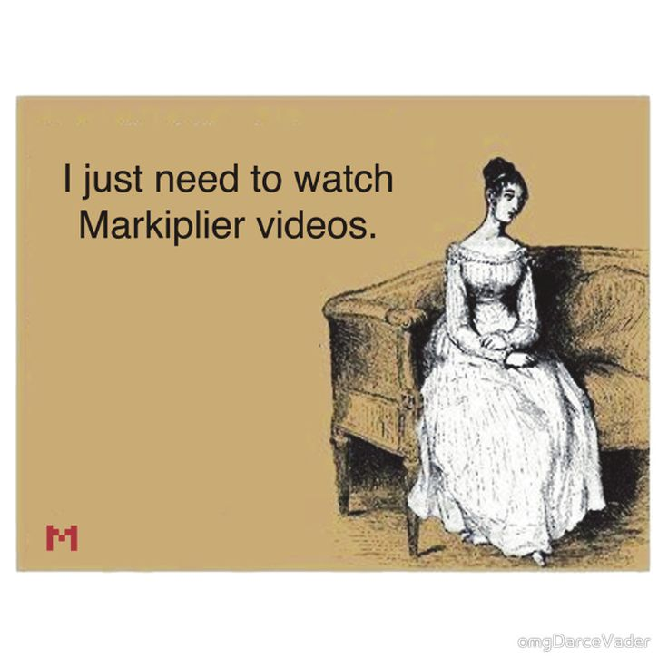 I just need Markiplier videos by omgDarceVader