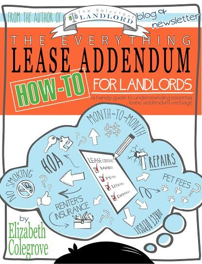 The Everything Lease Addendum: How-to For Landlords | WHAT IF THERE WAS A WAY TO WRITE YOUR LEASE IN ONE EVENING BASED ON THE WISOM OF AN EXPERIENCED LANDLORD? Well now you can. Get the book here!