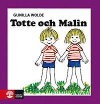 Totte och Malin - Gunilla Wolde - Bok (9789127068254) | Bokus bokhandel