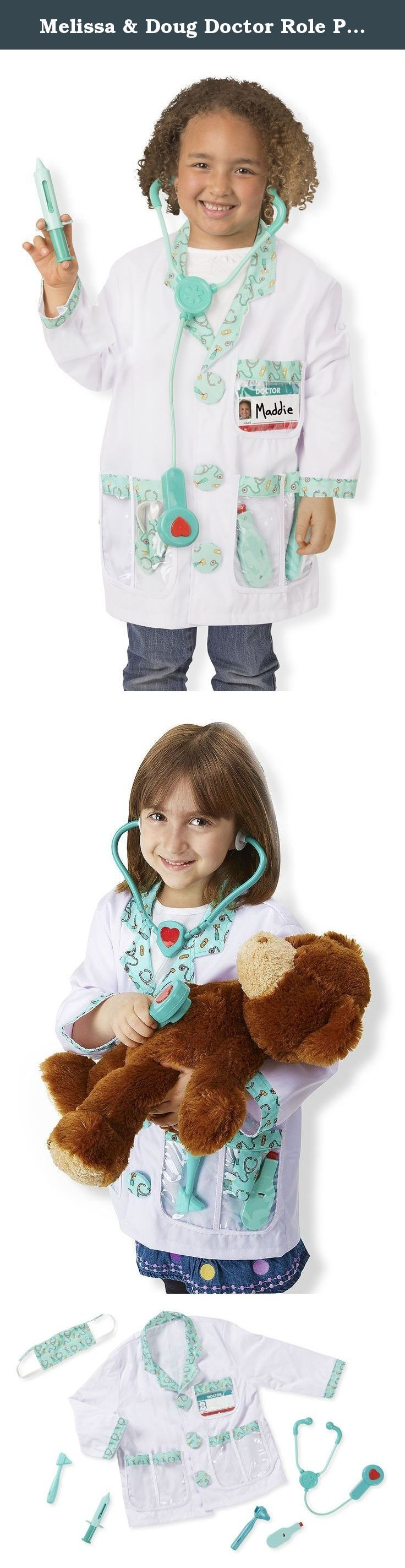 Melissa & Doug Doctor Role Play Costume Dress-Up Set (7 pcs). The doctor will see you now! Equip your little doctor with this realistic role-play set, complete with five sturdy plastic tools for pretend-play checkups. The machine-washable jacket features see-through pockets for the reusable plastic name tag and tools: reflex hammer, thermometer, ear scope, syringe and stethoscope with sound effects!.
