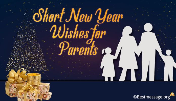 short happy new year wishes for parents father mother new year messages new year 2018 greeting images photos pictures and wallpapers