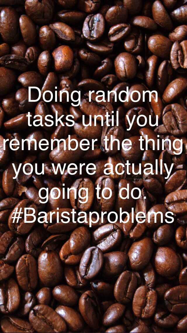 #baristaproblems