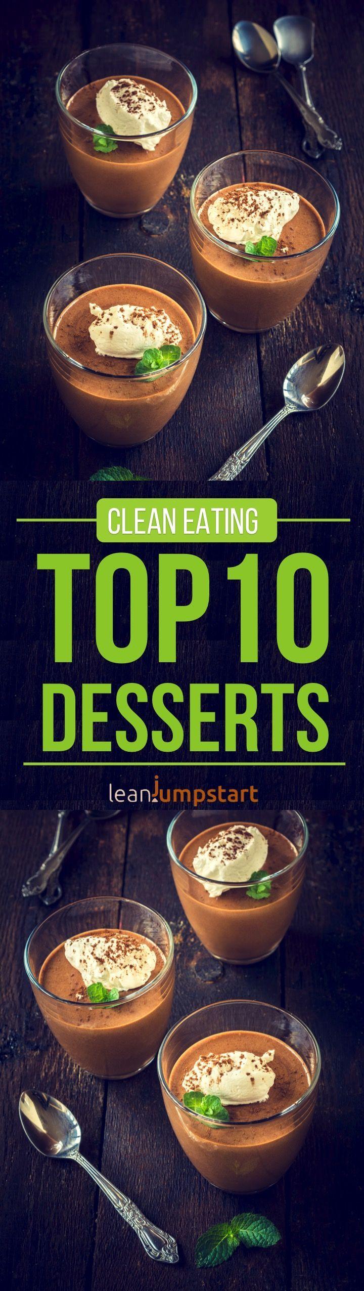clean eating desserts: Top 10 easiest, lean & delicious dessert recipes #cleaneatingdessert #eatclean #easydessert