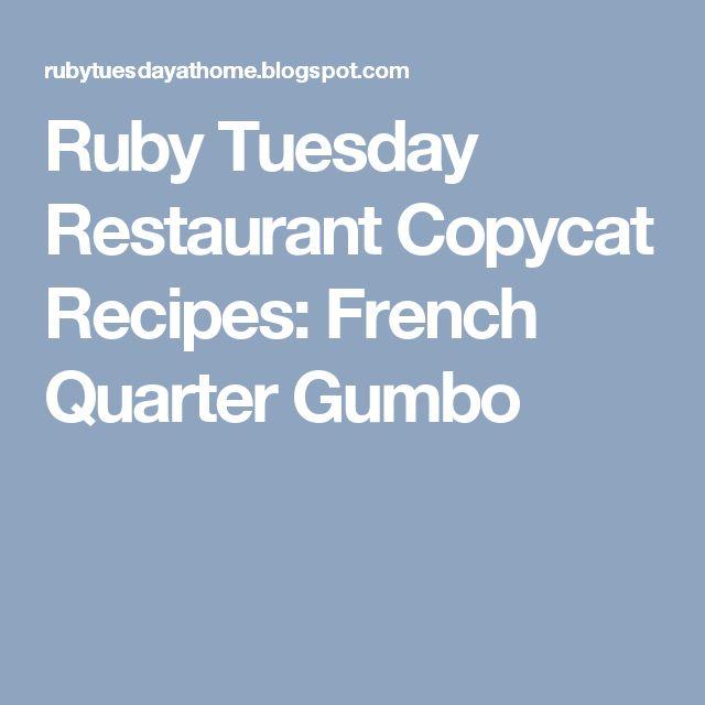 Ruby Tuesday Restaurant Copycat Recipes: French Quarter Gumbo