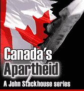 Canada's Apartheid, by John Stackhouse