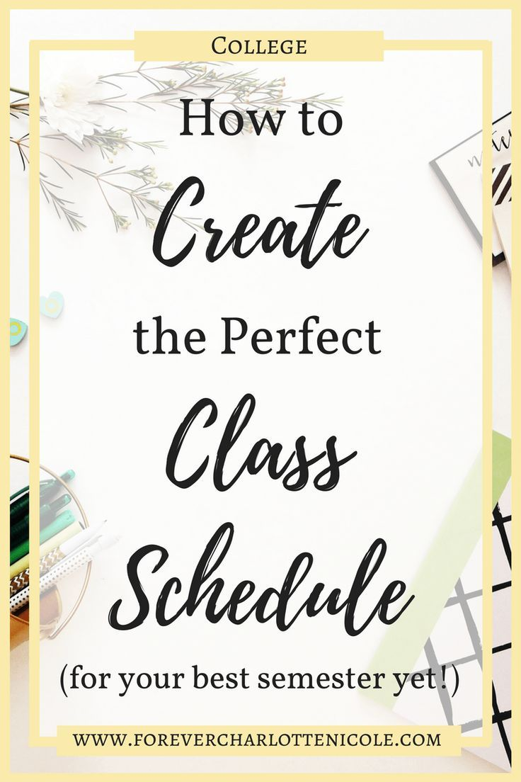 how to set up the perfect class schedule before starting college