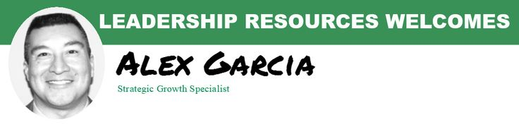 Leadership Resources is pleased to announce that Alex Garcia has joined their team as a Strategic Growth Specialist.