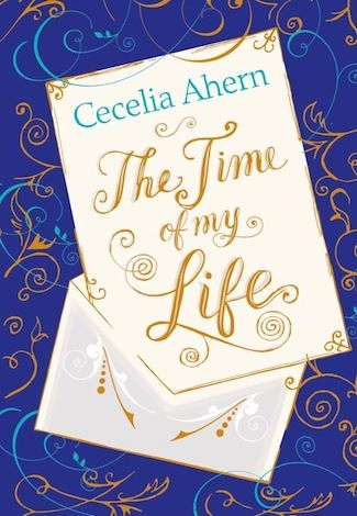 The Time of My Life Cecelia Ahern