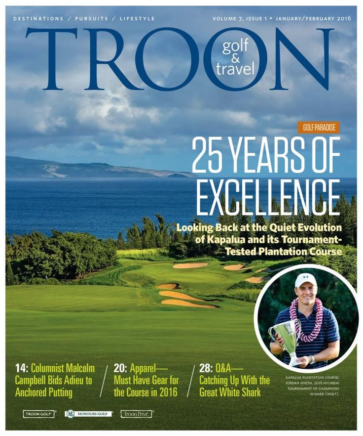 The January/February issue of Troon Golf & Travel is now available. Inside this issue learn more about the Hyundai Tournament of Champions, hear Malcolm Campbell's thoughts on the anchored putter ban, read an exclusive Q&A with The Great White Shark, Greg Norman, and so much more. We look forward to your thoughts on this issue!