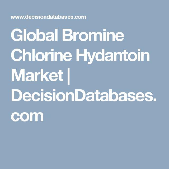 Global Bromine Chlorine Hydantoin Market | DecisionDatabases.com