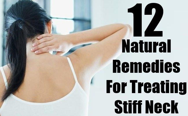 12 Effective Natural Remedies For Treating Stiff Neck