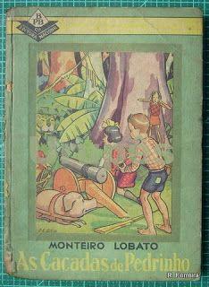 Acervo Monteiro Lobato: As caçadas de Pedrinho