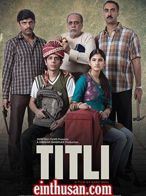 Titli Hindi Movie Online - Ranvir Shorey, Amit Sial, Shashank Arora, Lalit Behl and Shivani Raghuvanshi. Directed by Kanu Behl. Music by Karan Gour. 2015 [A] w.eng.subs