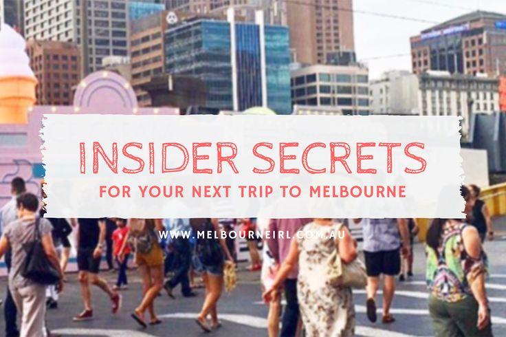 Melbourne Insider Secrets - MELBOURNE GIRL