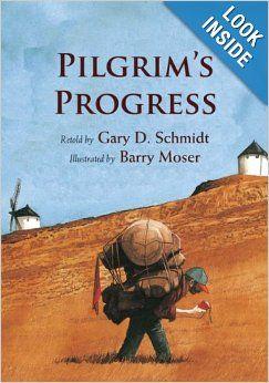 Pilgrim's Progress: Gary D. (RTL) Schmidt, Barry Moser: 9780802853462: Amazon.com: Books