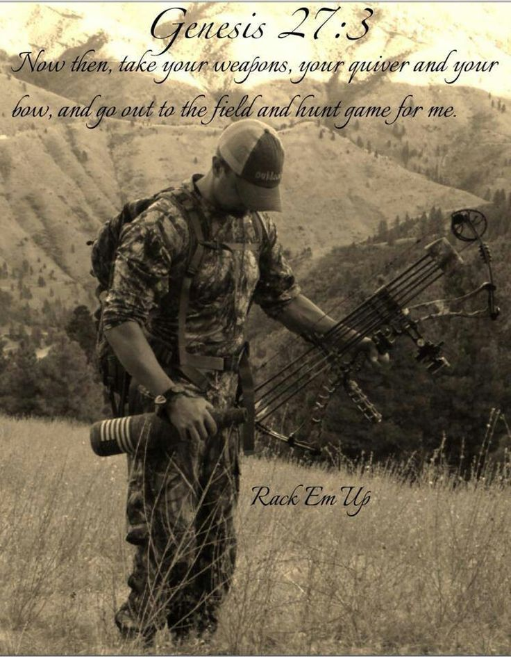 Amen  <3 Bow Hunting <3