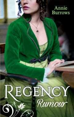 UK Reprint of 2 of Annie Burrows Regency Romances - Never Trust a Rake and Reforming the Viscount