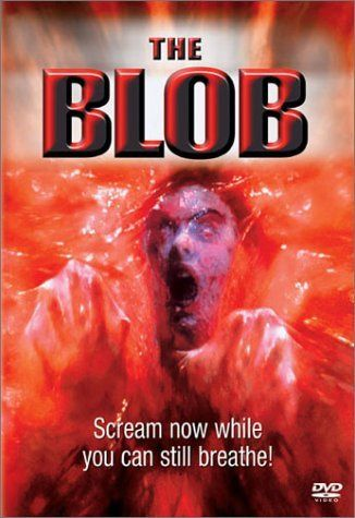 The Blob (1988) Better than you would think.