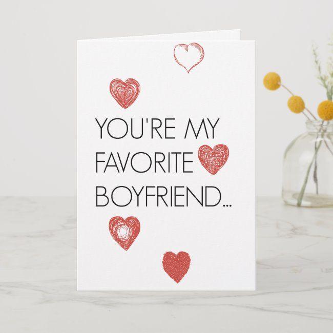 Favorite Boyfriend Funny Valentine S Day Card Zazzle Com In 2020 Valentines Day Messages Valentines Day Card Funny Valentines Day Goals