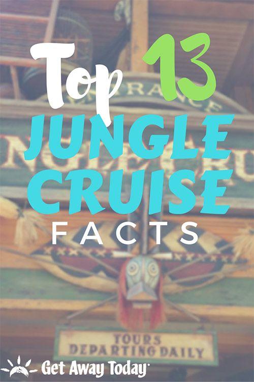 Top 13 Jungle Cruise Disneyland Facts