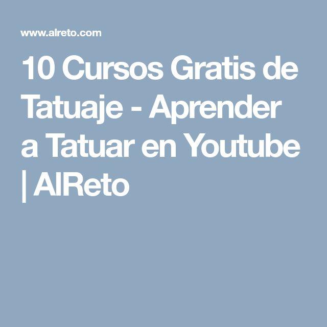 10 Cursos Gratis de Tatuaje - Aprender a Tatuar en Youtube   AlReto
