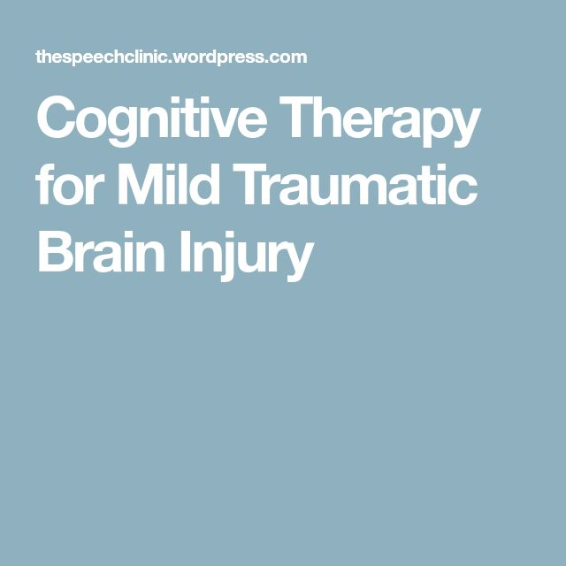 Cognitive Therapy for Mild Traumatic Brain Injury