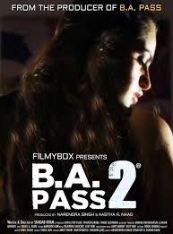 B.A. Pass 2 2017 Full Hindi Movie Watch Online