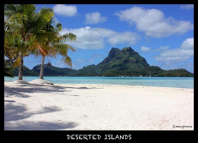 Deserted Islands Bora Bora Tahiti