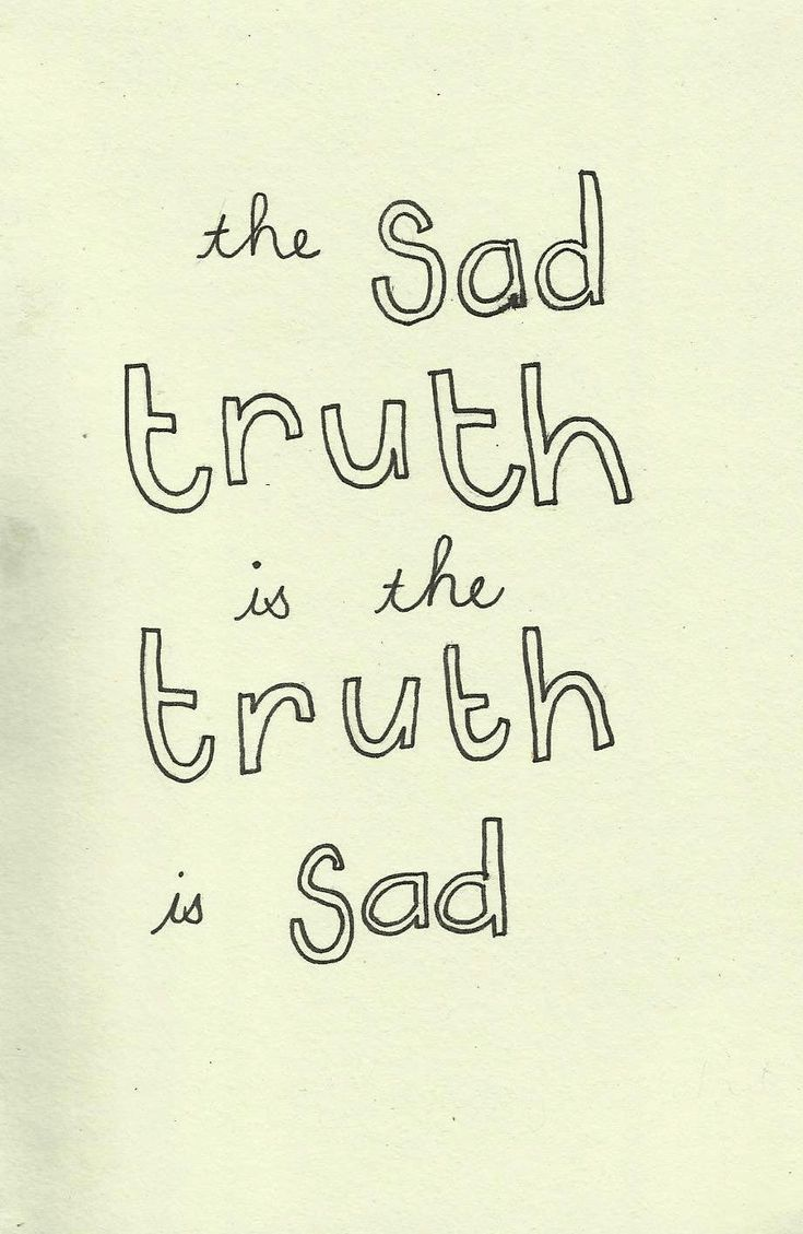 The Truth Of Life Quotes 116 Best My Favorite Quotes Images On Pinterest  The Words