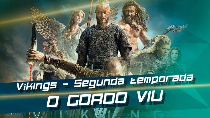 Vikings - Segunda temporada - Gordo Viu