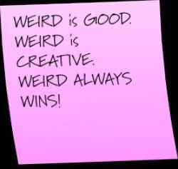 Successful Innovation Consultancies think differently, immaginatively, inventively with agility. Product innovation requires different approaches, methods and processes to normal business practices. Innovators seek to improve therefore challenge the staus quo. Weird is good.