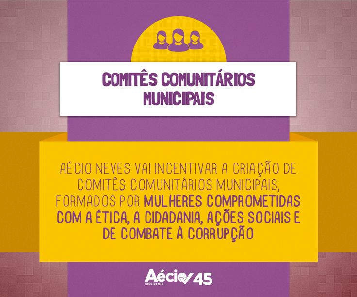 Aécio Neves vai incentivar a criação de comitês comunitários municipais, formados por mulheres comprometidas com o aperfeiçoamento da democracia, a promoção da ética, da cidadania, de ações sociais e de combate à corrupção e aos abusos econômicos.