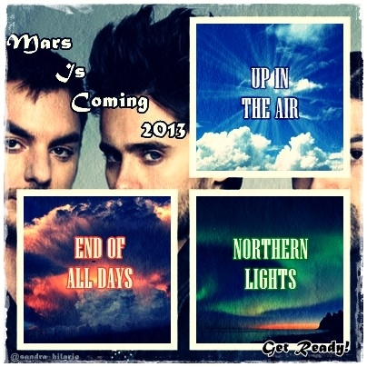 UP IN THE AIR + END OF ALL DAYS + NORTHERN LIGHTS!! #MarsIsComing @ THIRTY SECONDS TO MARS @ THE HIVE